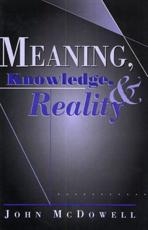 Meaning, Knowledge and Reality - John McDowell