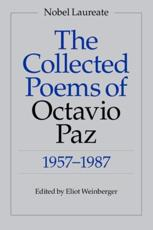 The Collected Poems of Octavio Paz - Octavio Paz