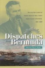 Dispatches from Bermuda - Charles Maxwell Allen