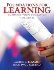 Foundations for Learning - Laurie L Hazard, Jean-Paul Nadeau