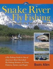 Snake River Fly Fishing - Boots Allen