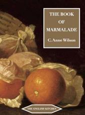 The Book of Marmalade - C. Anne Wilson