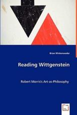 Reading Wittgenstein - Brian Winkenwerder