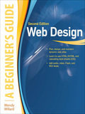 Web Design: A Beginner's Guide Second Edition - Wendy Willard