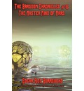 The Barsoom Chronicles #6 the Master Mind of Mars - Edgar Rice Burroughs