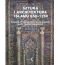 Sztuka i architektura Islamu 650-1250 - Richard Ettinghausen