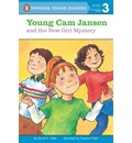 Young Cam Jansen and the New Girl Mystery - David A Adler