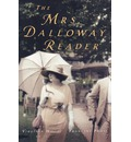 The Mrs. Dalloway Reader - Virginia Woolf
