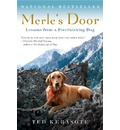 Merle's Door - Ted Kerasote