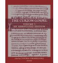 The Curzon Gospel: A Linguistic and Textual Introduction Volume 1 and 2 - Cynthia Vakareliyska