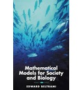 Mathematical Models for Society and Biology - Edward J. Beltrami