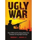 Ugly War, Pretty Package - Deborah Lynn Jaramillo