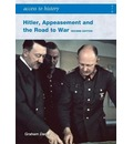Hitler, Appeasement and the Road to War - Graham Darby