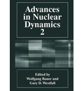 Advances in Nuclear Dynamics: v. 2 - Wolfgang Bauer