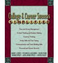 College and Career Success Simplified - Harry J. Bury