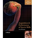 Acquisition and Performance of Sports Skills - Terry McMorris