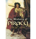The History of Piracy - Phillip Gosse