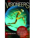 The Visioneers - W. Patrick McCray