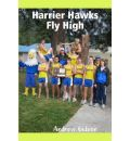 Harrier Hawks Fly High - Andrew Gideon