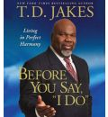 Before You Do - T. D. Jakes