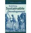 Redefining Sustainable Development - Neil Middleton