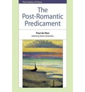 The Post-romantic Predicament - Paul de Man