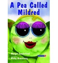 A Pea Called Mildred - Margot Sunderland