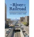 The River and the Railroad - Mary Ringhoff