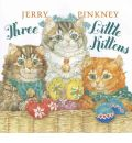 Three Little Kittens - Jerry Pinkney