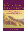 The Runner's Book of Daily Inspiration - Kevin Nelson