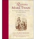The Quotable Mark Twain - R. Kent Rasmussen