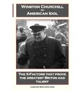 Winston Churchill An American Idol - Leonard Spencer-Lewis