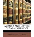 Memoir and Letters of Sara Coleridge - Sara Coleridge Coleridge