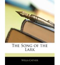 The Song of the Lark - Willa Cather