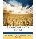 Prolegomena to Ethics - Thomas Hill Green
