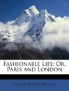 Fashionable Life - Frances Milton Trollope