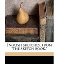 English Sketches, from