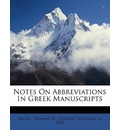 Notes on Abbreviations in Greek Manuscripts - Thomas W Allen