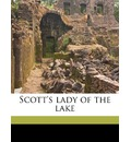 Scott's Lady of the Lake - Sir Walter Scott