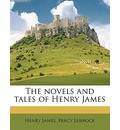 The Novels and Tales of Henry James - Henry James