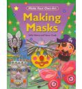Making Masks - Sally Henry