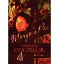 Margo's Pen - Sr William Sanford