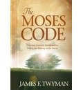 The Moses Code - James F. Twyman