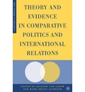 Theory and Evidence in Comparative Politics and International Relations - Richard Ned Lebow