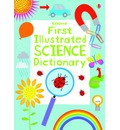 First Illustrated Science Dictionary - Kirsteen Robson