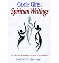 God's Gifts: Spiritual Writings - Frederick Douglas Harper