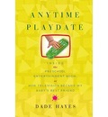 Anytime Playdate - Dade Hayes