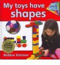 My Toys Have Shapes - CD + Hc Book - Package - Bobbie Kalman