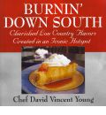 Burnin' Down South - Chef David Vincent