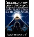 Freemasonry, Greek Philosophy, the Prince Hall Fraternity and the Egyptian (African) World Connection - Keith Moore 32